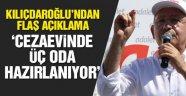 Kılıçdaroğlu'ndan flaş 'Maltepe Cezaevi' açıklaması