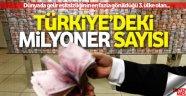 Gelir eşitsizliğinde 3. sırada olan Türkiye'de milyoner sayısı arttı