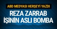 ABD medyası Reza Zarrab işinin aslını yazdı