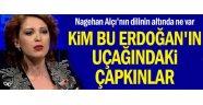 Kim bu Erdoğan'ın uçağındaki çapkınlar
