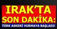 Son dakika... Türk askeri vurmaya başladı