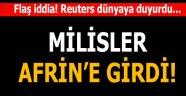 """Erdoğan'ın """"kuşatacağız"""" dediği gün Afrin'e girdiler"""