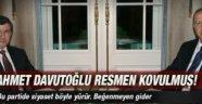 Davutoğlu partiden kovulmuş
