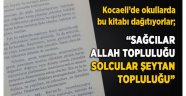 Sağcılar Allah topluluğu, solcular şeytan topluluğu diyen kitabı MEB okullara tavsiye etti