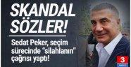 Sedat Peker'den ''silahlanın'' çağrısı