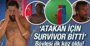 Survivor 2016 Atakan için bitti! mi