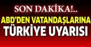 ABD İstanbul Başkonsolosluğu'ndan terör uyarısı