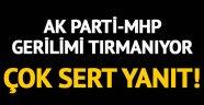 AK Parti-MHP gerilimi tırmanıyor!