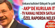 Ankara kulisleri Gökçek'le çalkalanıyor