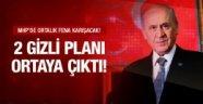 Bahçeli'nin 2 gizli planı MHP fena karışacak!