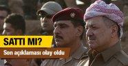 Barzani Türkiye'yi sattı mı son açıklaması konuşuluyor