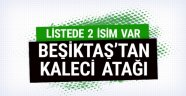 Beşiktaş'tan kaleci atağı