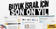 Büyük İsrail için son on yıl