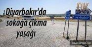 Diyarbakır'da operasyon hazırlığı; 46 köy ve mezrada sokağa çıkma yasağı