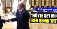 Erdoğan'dan ilginç sözler!