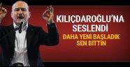 İçişleri Bakanı Soylu Kılıçdaroğlu'na ağır konuştu