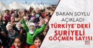 İçişleri Bakanı Soylu Türkiye'deki Suriyelilerin sayısını açıkladı