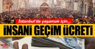 İstanbul'da insani geçim ücreti