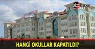 Kapatılan özel okulların tam listesi
