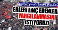 Kılıçdaroğlu yüz binlere seslendi!