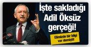 Kılıçdaroğlu'nun sakladığı Adil Öksüz gerçeği!