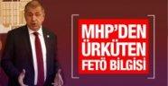 MHP'den FETÖ için ürküten bilgi!