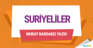 Murat Bardakçı Suriyeliler