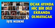 """""""Ocak ayında TRT 1 dışında hiçbir kanal dizi yayınlamayacak"""" Peki sebebi ne?"""