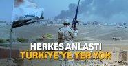 Operasyonda Türkiye'ye yer yok