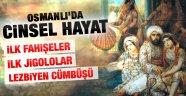 Osmanlı'da Seks hikayeleri