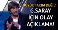 Rıdvan Dilmen'den Galatasaray için olay açıklama: Büyük takım değil
