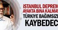 Sadece Bir İstanbul Depremi
