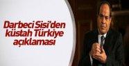 Sisi'den Türkiye'ye küstah suçlama!