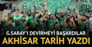 Süper Kupa, Galatasaray'ı yıkan Akhisarspor'un oldu