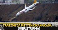 Trabzon'da pistten çıkan uçakla ilgili önemli gelişme