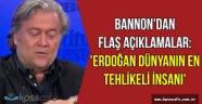 Trump'ın eski baş stratejistinden Erdoğan yorumu: Dünyanın en tehlikeli adamı