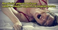 Türk Kadınlarının Orgazm Olamamalarının Altında Yatan Toplumsal ve Kültürel Nedenler
