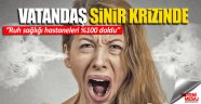 Türkiye'de vatandaş sinir krizinde