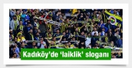 """Türkiye laiktir laik kalacak"""""""