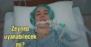 Zeynep komadan çıkabilecek mi?