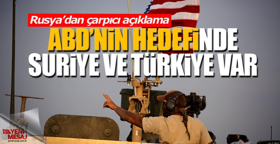 ABD'nin hedefinde Türkiye ve Suriye var