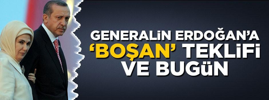 """Generalin, Tayyip Erdoğan'a """"Boşan"""" teklifi ve bugün!"""