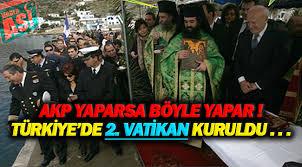 HABERİ OLAN VAR MI? Türkiye'de İkinci Vatikan Devleti kuruldu!..