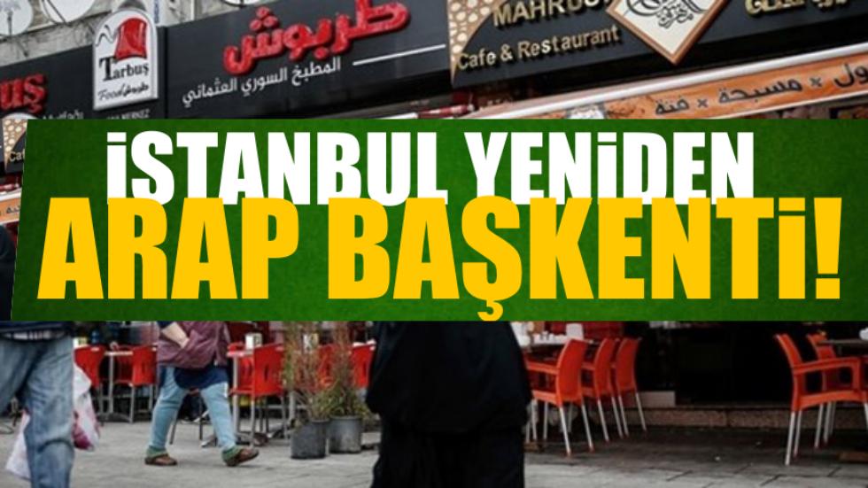 İstanbul yeniden Arap başkenti