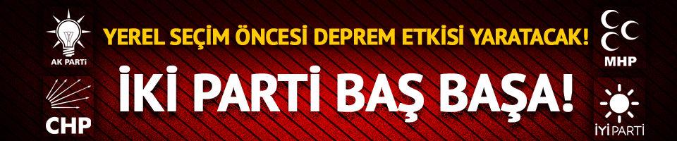 İstanbul'da CHP ile AK Parti başa baş!