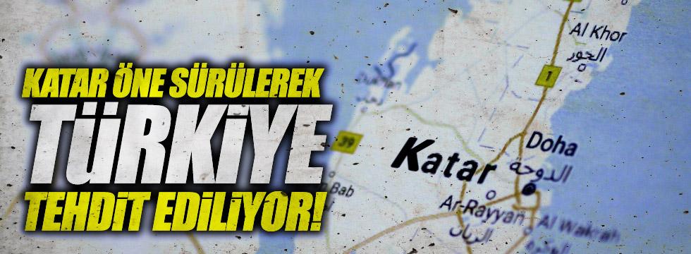 Katar öne sürülerek Türkiye tehdit ediliyor