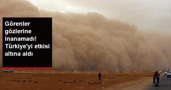 Suriye'den Gelen Toz Bulutu, Türkiye'yi Etkisi Altına Aldı
