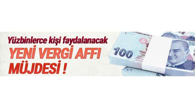 Yeni vergi affı........