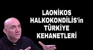 Laonikos Halkokondilis'in Türkiye kehanetleri.