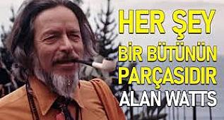 Her Şey Bir Bütünün Parçasıdır! / Alan Watts